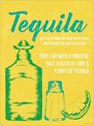 Tequila Take Life With A Pinch Of Salt Tin Sign 30.5x40.7cm
