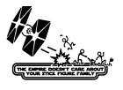 Vinyl Decal Sticker Car - Star Wars The Empire Doesn't Care Stick Figure Family $8.0 USD on eBay