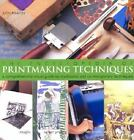 The Encyclopedia of Printmaking Techniques: A Comprehensive Visual Guide to...