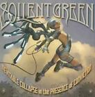 SOILENT GREEN - INEVITABLE COLLAPSE IN THE PRESENCE OF CONVICTION NEW CD