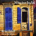 THE DIRTY DOZEN BRASS BAND - WE GOT ROBBED: LIVE IN NEW ORLEANS NEW CD