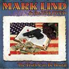 MARK LIND - THE TRUTH CAN BE BRUTAL * NEW CD