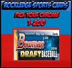 drafting your own will - 2016 Bowman Chrome Draft Singles (Pick Your Cards 1-200)