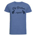 BIG BROTHER AGAIN Funny Boys T-Shirt Surprise Gift