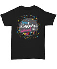Throw Kindness Around Like Confetti TShirt - Up To 5XL - Anti Bullying Message