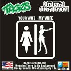 Your Wife My Hot Gun Wife Funny DieCut Vinyl Window Decal Sticker Car Truck JDM