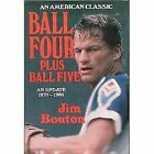Ball Four Plus Ball Five : An Update, 1970-1980 by Jim Bouton $43.76 USD on eBay