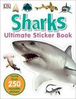 Ultimate Sticker Book: Sharks : More Than 250 Reusable Stickers by DK