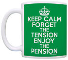 Retirement Gifts Keep Calm Forget Tension Pension Retired Coffee Mug Tea Cup