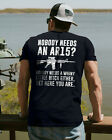 Nobody Needs An Ar15 Nobody Needs A Whiny Funny Guns Gift Men T-Shirt image