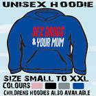 SEX DRUGS AND YOUR MUM FUNNY SLOGAN HOODIE HOODED TOP