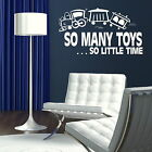 So Many Toys - Interior Wall Quote / Large Vinyl Art / Removable Wall Quote X84