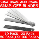 9mm 18mm & 25mm SNAP OFF UTILITY KNIFE BLADES VARIOUS 10 20 50 or 100 PACKS