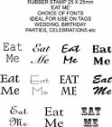 EAT ME rubber stamp 25x25mm (11636) use on tags - wedding, birthday party etc