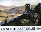 Vintage LNER North East Yorkshire Dales Railway Poster A3 / A2  Reprint