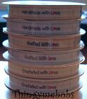 1M CROCHETED/KNITTED/HANDMADE WITH LOVE GROSGRAIN RIBBON/TAGS/LABELS - CRAFTS