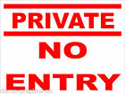Private No Entry Sign for Office Factory Shop or Home 300mm x 200mm