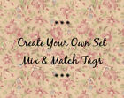 Hang Tags  MIX & MATCH CREATE YOUR OWN SET OF 4 TAGS  Gift Tags