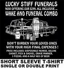 299 WAKE & FUNERAL COMBO BEAT UP HEARSE USED COFFIN BEER & PIZZA SKULL T-SHIRT