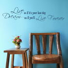 DREAM LIVE FOREVER decal wall art sticker quote transfer graphic DAQ22