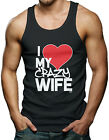I Love My Crazy Wife - Couple Heart Funny V-Day Men's Tank Top T-shirt