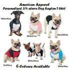 American Apparel Personalised 3/4 sleeve Dog Raglan Ribbed Neckline dog T-shirt