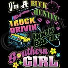 BUCK HUNTIN SOUTHERN GIRL T-SHIRT (UNISEX FIT) NOVELTY HUNTING SOUTHERN