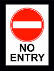 No Entry Sign Choice Of Sign Or Sticker 5 Sizes - No Access, Do Not Enter,