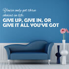 GIVE IT ALL YOUVE GOT wall sticker quote bedroom inspiring wall decals