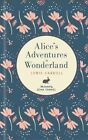NEW Alice in Wonderland by Hardcover Book Free Shipping