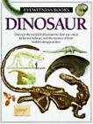 Eyewitness Bks.: Dinosaur by Angela Miller, David Norman and Dorling...