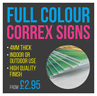 Correx Sign Boards - Full Colour - Low Cost - High Quality