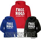 FREE HUGS AVAILABLE HERE UNISEX HOODIE PRESENT GIFT HIPPY PEACE FLIRT SLOGAN