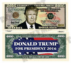 DONALD TRUMP For President 2016 NOVELTY BILL 1 5 25 50 100 500 1000