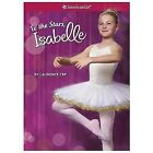 American Girl Isabelle #3: To the Stars, Isabelle c2014, VGC Paperback