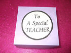 A Special Teacher /Teaching Assistant gift will make them smile,