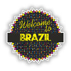 2 x Welcome To Brazil Vinyl Stickers Travel Luggage #7798