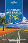 Lonely Planet Outback Australia Road Trips by Meg Worby, Lonely Planet, Charles