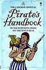 Pirate's Handbook, Usborne Official, by Sam Taplin c2007, Hardcover, NEW