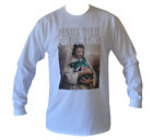 T SHIRT LONG SLEEVE JESUS DIED FOR OUR TINS VB MENS WHITE ALL SIZES S TO 3XL