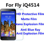 3pcs For Fly iQ4514  High Clear/Matte/Nano Explosion/Anti Blue Ray Screen Film