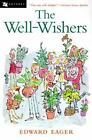 Well-Wishers by Edward Eager c1999, Paperback, NEW, We Combine Shipping