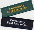 Community First Responder Badge Patch Flash Black or Green 7.5cm x 2.3cm