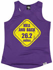 Hell And Back 26.2 Miles WOMENS DRY FIT VEST singlet birthday gift running