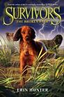 Survivors #4:  Broken Path by Erin Hunter c2014, Hardcover, NEW, Ships free