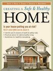 Creating a Safe and Healthy Home: Is Your House Putting You at Risk? Here's What