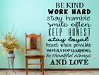 Be Kind, Work Hard, Stay Humble, Smile Often Vinyl Wall Decal