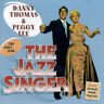 Songs From The Jazz Singer - Thomas/Lee (CD Used Like New)