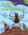 Anansi Does the Impossible! An Ashanti Tale by Verna Aardema NEW Paperback c2000