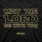 Kerusso May the Lord be with You Star Wars Christian T-Shirt | FREE Shipping $19.95 USD on eBay
